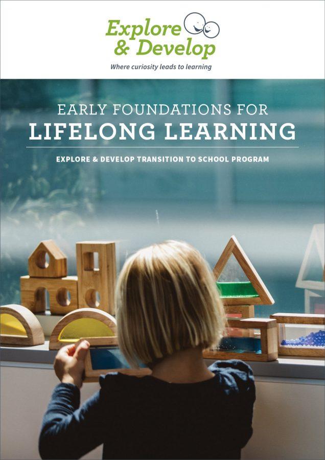 Explore & Develop transition to school